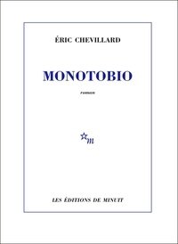 Eric Chevillard - Monotobio.