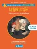 Eric Chevreau et Thomas Baas - Mordicus apprenti sorcier Tome 1 : Potion pour un papa raplapla - Lecture aidée.