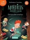 Eric Chevreau - Mordicus apprenti sorcier Tome 9 : Elixir pour être le meilleur.