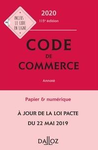 Eric Chevrier et Pascal Pisoni - Code de commerce 2020, annoté - 115e éd..
