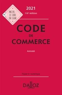 Nicolas Rontchevsky et Eric Chevrier - Code de commerce 2021, annoté - 116e ed..