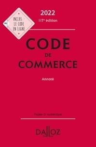 Nicolas Rontchevsky et Eric Chevrier - Code de commerce 2022, annoté - 117e ed..