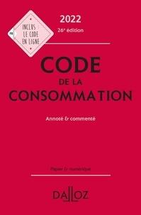 Eric Chevrier et Yves Picod - Code de la consommation - Annoté et commenté.