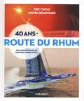 Eric Cintas et Michel Desjoyeaux - 40 ans de route du rhum.