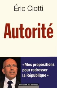 Eric Ciotti - Autorité.