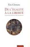 Eric Clémens - De l'égalité à la liberté - En passant par le revenu de base inconditionnel.