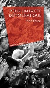 Eric Clémens - Pour un pacte démocratique - Manifeste.