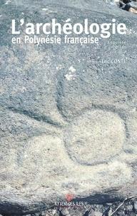 Eric Conte - L'archéologie en Polynésie française - Bilan critique.