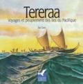 Eric Conte - Tereraa - Voyages et peuplement des îles du Pacifique.