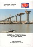 Eric Conti et Bernard Foure - External Prestressing in Structures - 2 volumes.