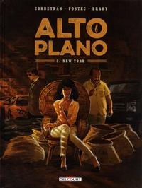 Eric Corbeyran et Vanessa Postec - Alto Plano Tome 3 : New York.