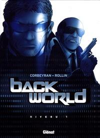 Eric Corbeyran et  Rollin - Back World Tome 1 : .