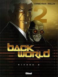Eric Corbeyran et Eva Rollin - Back World Tome 2 : Niveau 2.