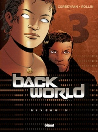 Eric Corbeyran - Back World Tome 3 : .