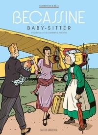 Eric Corbeyran et  Béja - Bécassine  : Bécassine baby-sitter.