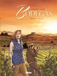 Eric Corbeyran et Francisco Ruizgé - Bodegas - Rioja Tome 1 : .