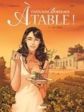 Eric Corbeyran et  Espé - Châteaux Bordeaux - A Table ! Tome 1 : Le Chef.