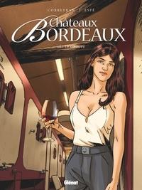 Eric Corbeyran et  Espé - Châteaux Bordeaux Tome 10 : Le groupe.