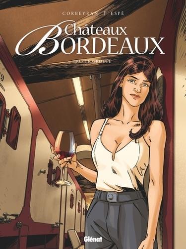 Châteaux Bordeaux Tome 10 Le groupe
