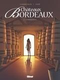 Eric Corbeyran et  Espé - Châteaux Bordeaux Tome 2 : L'oenologue.