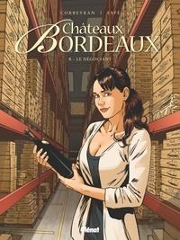 Eric Corbeyran et  Espé - Châteaux Bordeaux Tome 8 : Le Négociant.