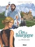 Eric Corbeyran et Nicolas Bègue - Clos de Bourgogne Tome 2 : Tête de cuvée.