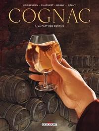 Eric Corbeyran et Jean-Charles Chapuzet - Cognac Tome 1 : La part des démons.