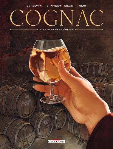 Cognac Tome 1 La part des démons