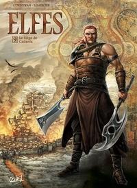 Eric Corbeyran et Gwendal Lemercier - Elfes Tome 9 : Le siège de Cadanla.