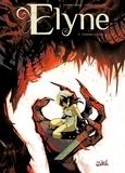 Eric Corbeyran et Ludo Lullabi - Elyne Tome 3 : Ennemis intimes.