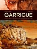 Eric Corbeyran - Garrigue Tome 1 : .