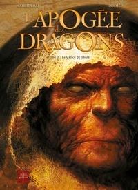 Eric Corbeyran et Denis Rodier - L'apogée des dragons Tome 2 : Le Calice de Thulé.