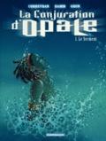 Eric Corbeyran et  Hamm - La Conjuration d'Opale Tome 1 : Le Serment.