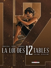 Eric Corbeyran et  Defali - La Loi des 12 Tables Tome 2 : L'accusation ; La nuit de Walpurgis.
