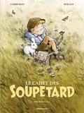Eric Corbeyran et Olivier Berlion - Le Cadet des Soupetard - Intégrale - Tome 1.