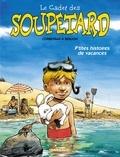 Eric Corbeyran et  Berlion - Le cadet des Soupetard  : P'tites histoires de vacances.