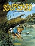 Eric Corbeyran et  Berlion - Le cadet des Soupetard Tome 5 : Le moucheur.