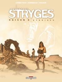 Eric Corbeyran et Richard Guérineau - Le chant des Stryges Tome 15 (saison 3) : Hybrides.