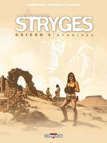 Le chant des Stryges Tome 15 (saison 3) Hybrides