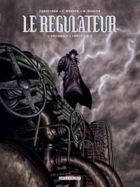 Eric Corbeyran et Eric Moreno - Le régulateur L'intégrale Tomes 1  : .