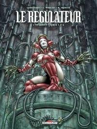 Eric Corbeyran et Eric Moreno - Le régulateur L'intégrale Tomes 4  : .