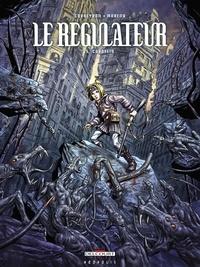 Eric Corbeyran et Eric Moreno - Le régulateur Tome 5 : Cordelia.