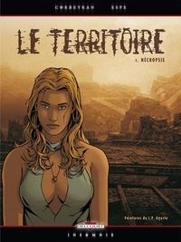 Eric Corbeyran et  Espé - Le Territoire Tome 1 : Nécropsie.
