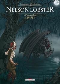 Eric Corbeyran et Florent Calvez - Les aventures extraordinaires de Nelson Lobster Tome 3 : L'oeil de Zaya.