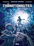 Eric Corbeyran et Pierre Taranzano - Les Thanatonautes Tome 2 : Les temps des pionniers.