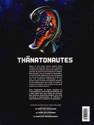 Les Thanatonautes Tome 3 Le temps des professionnels