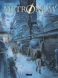 Eric Corbeyran et  Grun - Metronom' Tome 1 : Tolérance zéro.