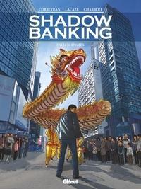 Eric Corbeyran et Sylvain Lacaze - Shadow Banking Tome 5 : Fallen angels.