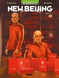 Eric Corbeyran et Aurélien Morinière - Uchronie(s) : New Beijing Tome 3 : .