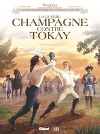 Eric Corbeyran et Jean-Jacques Dzialowski - Vinifera  : La Guerre Champagne contre Tokay.
